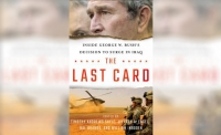 "Recently published: ""The Last Card: Inside George W. Bush's Decision to Surge in Iraq"""