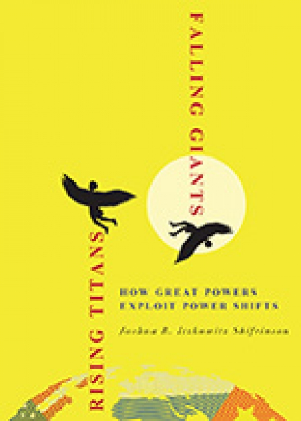 Rising Titans, Falling Giants: How Great Powers Exploit Power Shifts