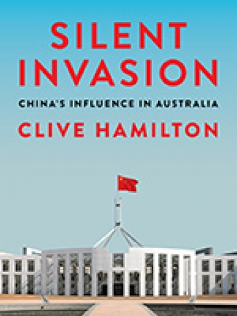 Silent Invasion: China's Influence in Australia and what it means for the United States